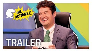 UM, ACTUALLY Is A Big Show Now! [Official Trailer]