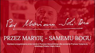 """WYSTAWA ONLINE """"PER MARIAM SOLI DEO"""" (30:54)"""
