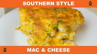 Southern Baked Mac and Cheese - Thanksgiving Edition