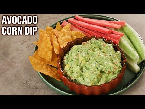How To Make Avocado Corn Dip | Avocado Dip Recipe | Quick & Easy Dip Recipes | Ruchi