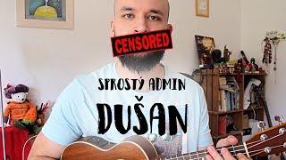 POKÁČ - SPROSTÝ ADMIN DUŠAN (ukulele minisong)