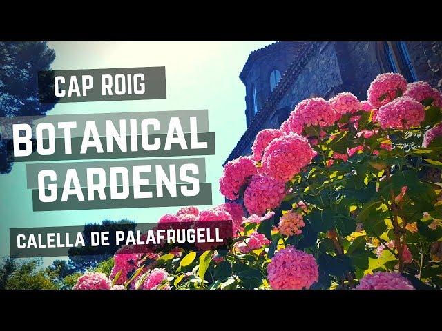 Jardín Botánico de Cap Roig, Calella de Palafrugell