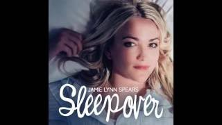 Jamie Lynn Spears - Sleepover (Official Audio)