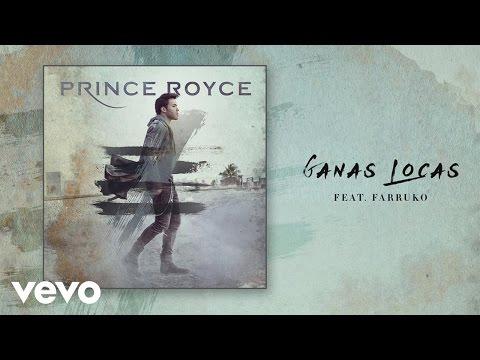 Letra Ganas Locas Prince Royce Ft Farruko