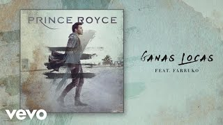 Ganas Locas (Audio) - Prince Royce (Video)