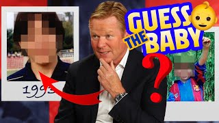 ?? GUESS THE BABY: Can KOEMAN guess who these BABY PLAYERS are?