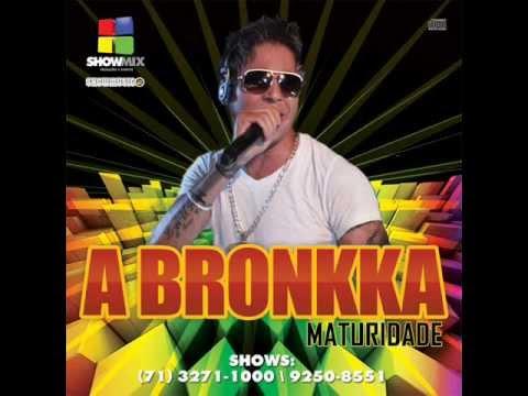 Fã Número 1 - A Bronkka