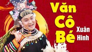 Xuân Hinh - Văn Cô Bé