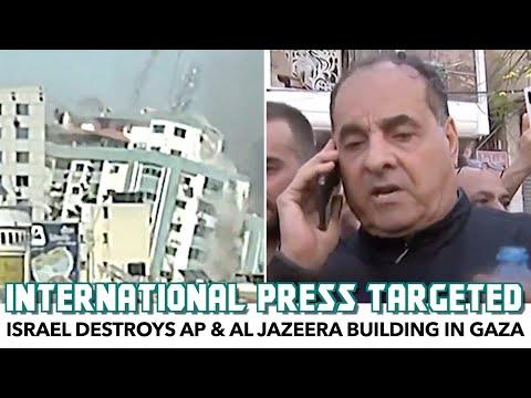 Israel Destroys AP & Al Jazeera Building In Gaza