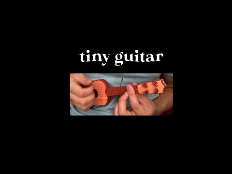 Can You Make Music with a Tiny Guitar?