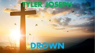Tyler Joseph   Drown Magyar Szöveggel