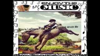 Chris LeDoux - The Lady Is Dancing Whith Me