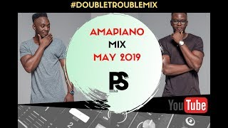 Amapiano Mix May 2019 | Shesha | Kokota | DoubleTroubleMix012