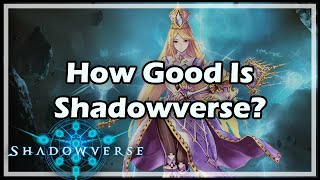 How Good Is Shadowverse?