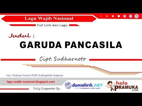 Garuda pancasila   lirik  lagu wajib nasional ciptaan sudharnoto