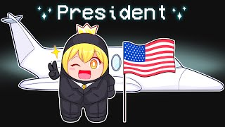 THE AMONG US PRESIDENT ROLE! (Mod)