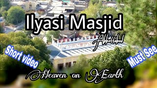 preview picture of video 'Ilyasi Masjid | Beauti of Abbottabad | heaven on earth|Short video must see'