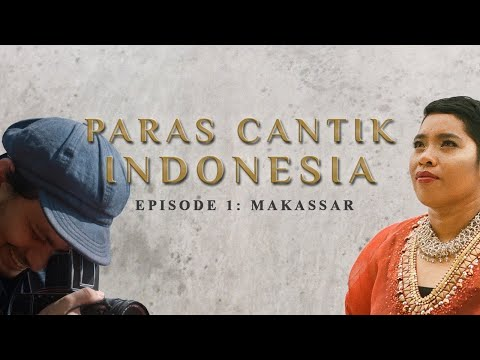 Paras Cantik Indonesia Episode 1: Nurlina, Makassar - Indonesia Kaya Webseries