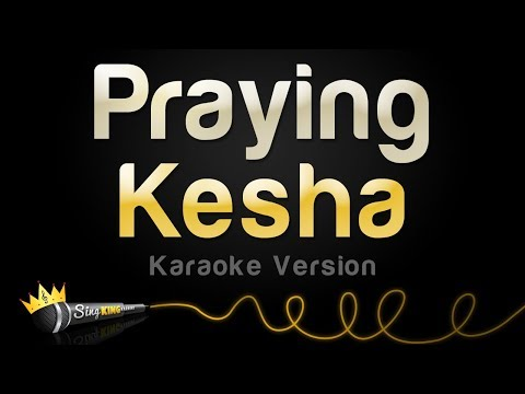 Kesha - Praying (Karaoke Version) mp3