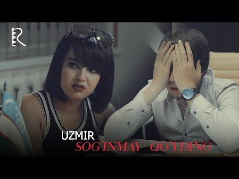 Uzmir - Sog'inmay qo'yding | Узмир - Согинмай куйдинг