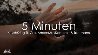 KitschKrieg    5 Minuten (Lyrics  Lyric Video) Feat. Cro, AnnenMayKantereit & Trettmann