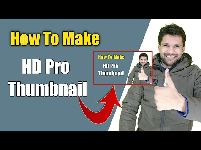 2020 | Make High Definition HD Pro Thumbnail | How to make HD thumbnail for YouTube | Thumbnail