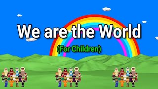 We Are The World Lyrics    We Are The Children    Graduation Song    For Children