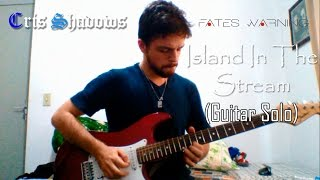 Cris Shadows - Island In The Stream (Fates Warning Guitar Solo Cover)