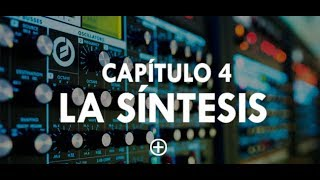 "<h2 class=""resize"" style=""color: #000;font-family: Arial""><b>CAPÍTULO 4: LA SÍNTESIS SONORA</b></h2>"