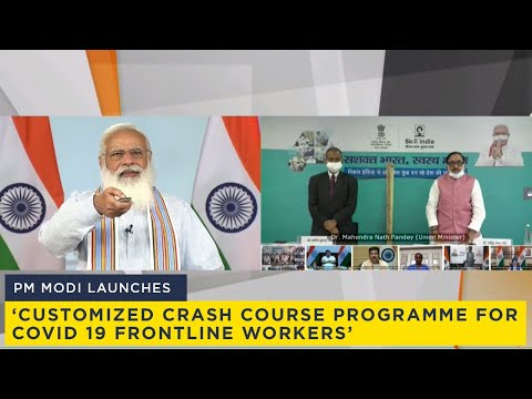 PM Modi launches 'Customized Crash Course programme for Covid 19 Frontline workers'
