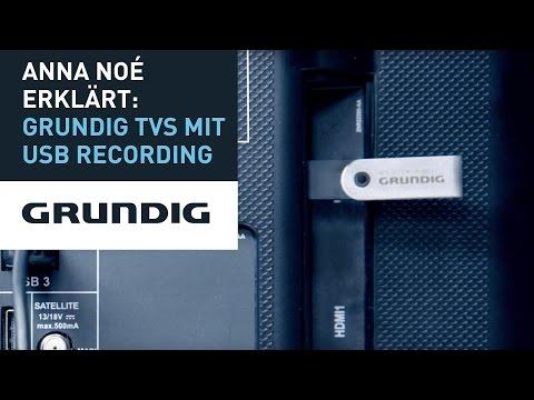 Anna Noé erklärt: Grundig TVs mit USB Recording 4.0