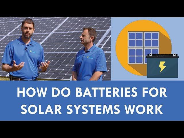 How Do Batteries for Solar Systems Work