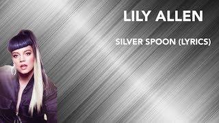 Lily Allen - Silver Spoon