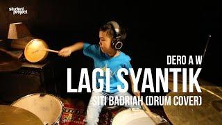 Gambar cover Student Project : Siti Badriah - Lagi Syantik (Drum Cover by Dero)