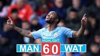 Manchester City Vs Watford 6-0 - Full Highlights & Goals 2019