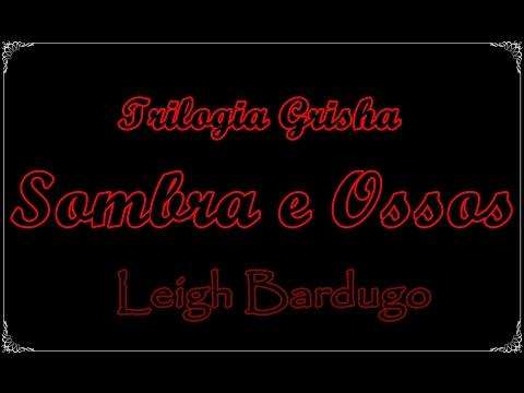 Sombra e Ossos (Trilogia Grisha 1), Leigh Bardugo | Um Livro e Só