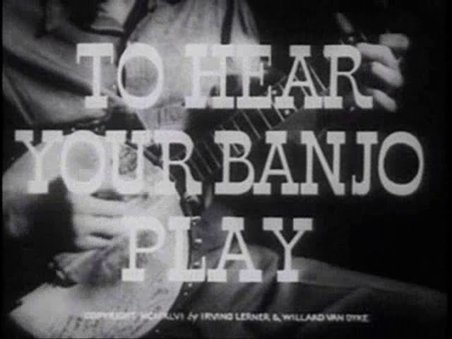 To Hear Your Banjo Play - 1947