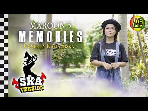 MAROON 5 - MEMORIES (Reggae SKA) by KALIA SISKA