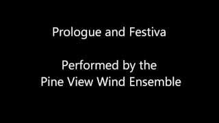 Prologue and Festiva- Pine View Wind Ensemble