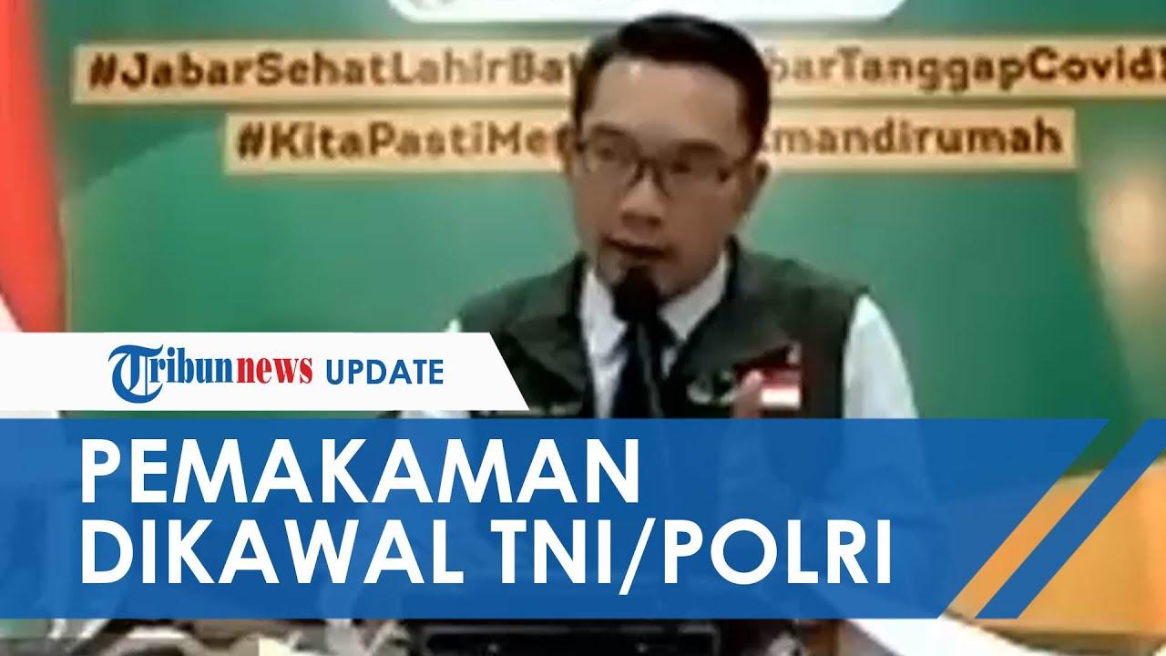 Tanggapi Penolakan Jenazah, Ridwan Kamil Minta Setiap Pemakaman Covid-19 Dikawal oleh TNI-Polri