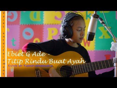 Vanisya - Titip Rindu Buat Ayah (Cover)