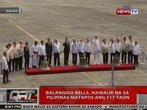 QRT: Balangiga Bells, naibalik na sa Pilipinas matapos ang 117 taon