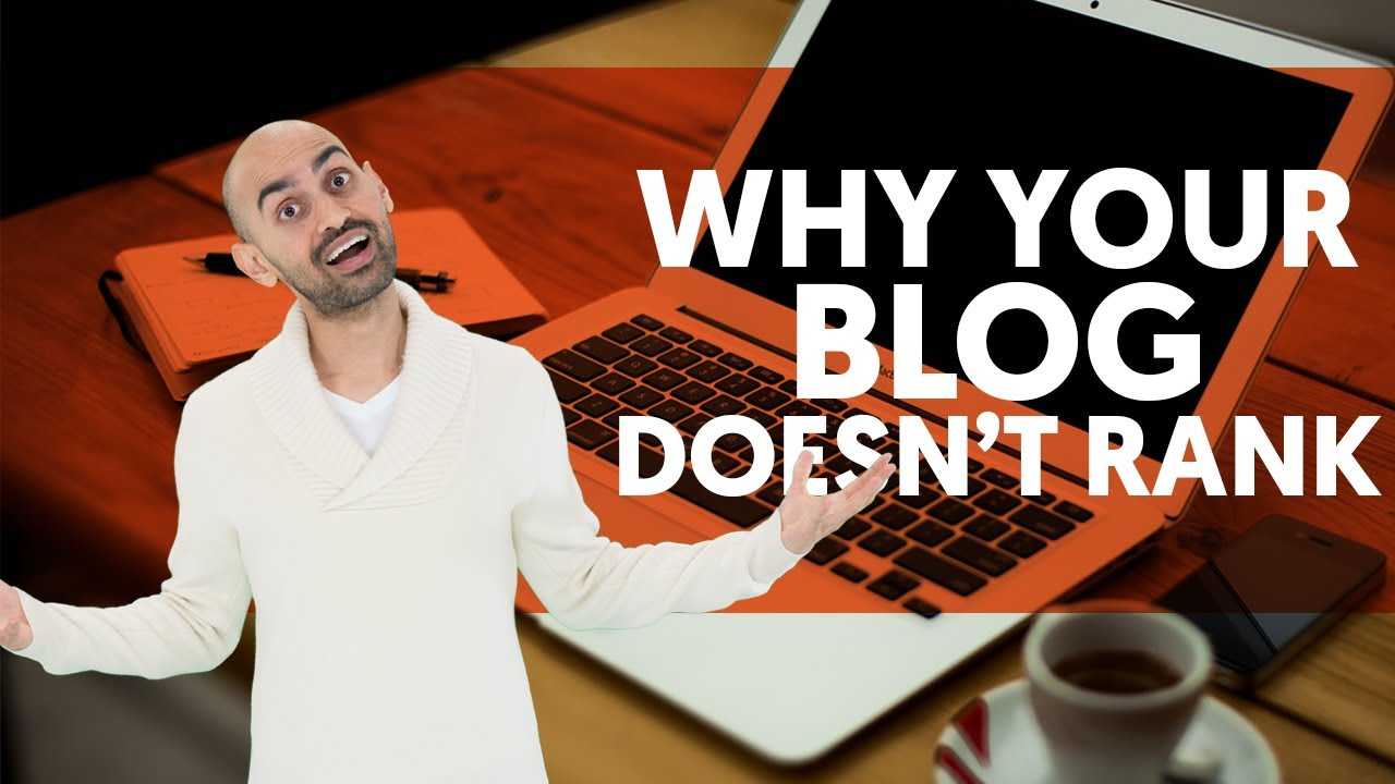 The Real Reason Your Blog Doesn't Rank (How to Write a Blog Post that Ranks)