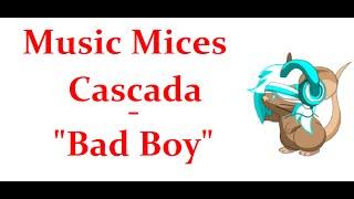 """Cascada -""""Bad Boy TFM"""
