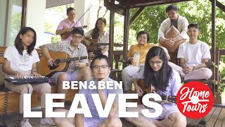 Home Tours: Ben&Ben - Leaves (Live)