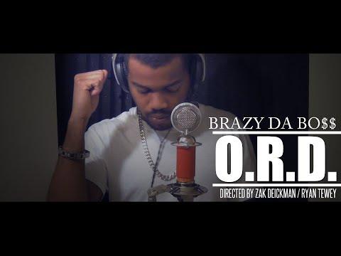"""Brazy Da Bo$$ - """"O.R.D."""" (Obsessive Rhyming Disorder) (Official Video)"""