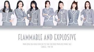 Youth With You (青春有你2) - Flammable and Explosive (易燃易爆炸) Lyrics 歌词 (Chinese/Pin Yin)