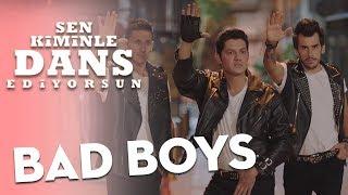 Sen Kiminle Dans Ediyorsun - Bad Boys
