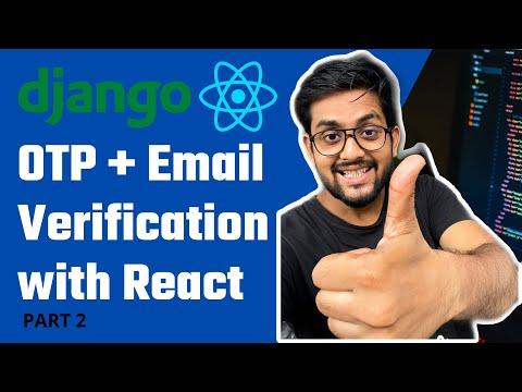 Login with OTP Django + React | Email verification in Django + React | Part 2 thumbnail