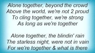 Barry Manilow - Alone Together Lyrics_1